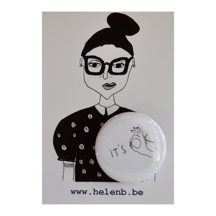 Badge It's ok - helen B
